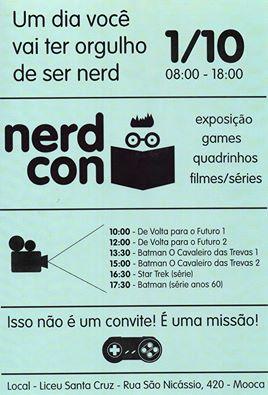 Confira a programação da 1ª Nerd Con. (Foto: Divulgação)